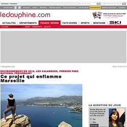 Ce projet qui enflamme Marseille