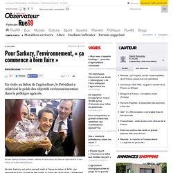 """Pour Sarkozy, l'environnement, """"ça commence à bien faire"""""""