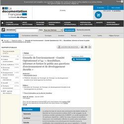 GRENELLE DE L ENVIRONNEMENT 26/11/08 COMITE OPERATIONNEL N° 34 « Sensibiliser, informer et former le public aux questions d'envi
