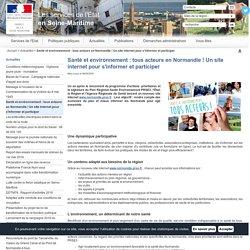 Santé et environnement : tous acteurs en Normandie ! Un site internet pour s'informer et participer / Actualités