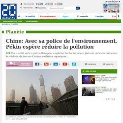 Chine: Avec sa police de l'environnement, Pékin espère réduire la pollution