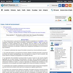Code de l'environnement - Sous-section 1 : Evaluation préliminaire des risques d'inondation
