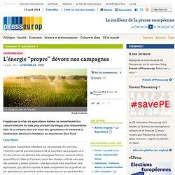"""L'énergie """"propre"""" dévore nos campagnes"""
