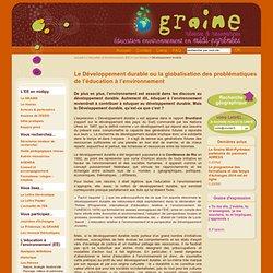 Graine Midi-Pyrénées - Réseau d'éducation à l'environnement - Le développement durable ou la globalisation des problématiques
