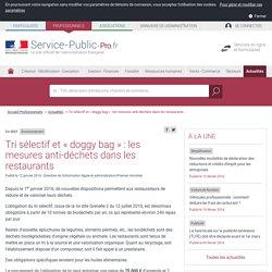 Environnement -Tri sélectif et «doggy bag»: les mesures anti-déchets dans les restaurants - professionnels