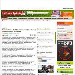 La FRANCE AGRICOLE - OGM/UE : les ministres de l'Environnement...