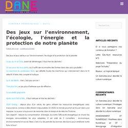 Jeux sur l'environnement, l'énergie et la protection de notre planète - DANE AC Dijon
