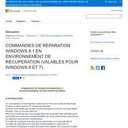 COMMANDES DE REPARATION WINDOWS 8.1 EN ENVIRONNEMENT DE RECUPERATION