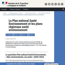 Le Plan national Santé Environnement et les plans régionaux santé environnement