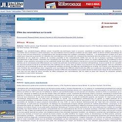ENVIRONNEMENT, RISQUES ET SANTE Volume 4, Numéro 6, Novembre-Décembre 2005 Effets des nanomatériaux sur la santé