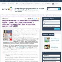 ANSES 12/01/17 Programme national de recherche Environnement - Santé - Travail : 34 projets sélectionnés, 6 millions d'euros mobilisés dans le cadre des appels à projets 2016