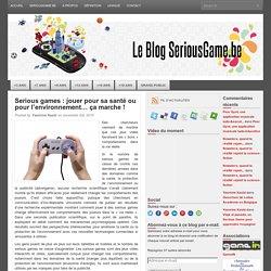 Serious games : jouer pour sa santé ou pour l'environnement… ça marche !