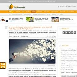 La Commission des alertes en santé-environnement lance un portail internet qui recueille les signalements
