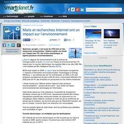 Mails et recherches Internet ont un impact sur l'environnement