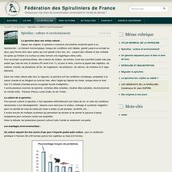 Spiruline : culture et environnement - Fédération des Spiruliniers de France