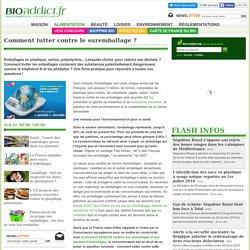 Environnement : comment lutter contre le suremballage
