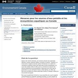 Sciences et technologie - Menaces pour les sources d'eau potable et les écosystèmes aquatiques au Canada