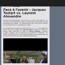 Face à l'avenir : Jacques Testart vs. Laurent Alexandre