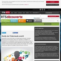 Guide de l'internaute averti - rts.ch - découverte - science et environnement - technologies - protection des données