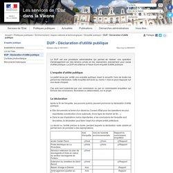 DUP - Déclaration d'utilité publique / Enquête publique / Environnement, risques naturels et technologiques / Politiques publiques / Accueil - Les services de l'État dans la Vienne