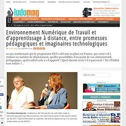 Ludovia 2013 - ENT et d'apprentissage à distance, entre promesses pédagogiques et imaginaires technologiques