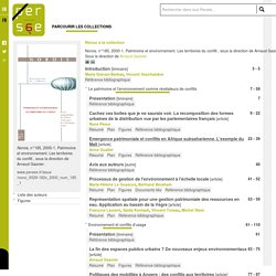 Norois, n°185, 2000-1. Patrimoine et environnement. Les territoires du conflit , sous la direction de Arnaud Gasnier .