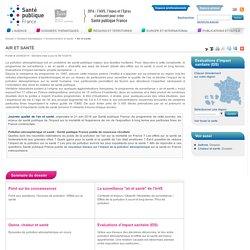 Air et santé / Environnement et santé / Dossiers thématiques / Accueil