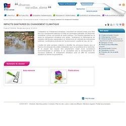 Impacts sanitaires du changement climatique / Climat et santé / Environnement et santé / Dossiers thématiques