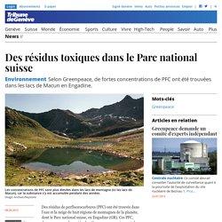 Environnement: Des résidus toxiques dans le Parc national suisse