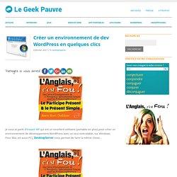 Créer un environnement de dev WordPress en quelques clics