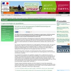 Qu'est-ce qu'un groupement d'intérêt économique et environnemental (GIEE)?