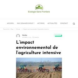 L'impact environnemental de l'agriculture intensive