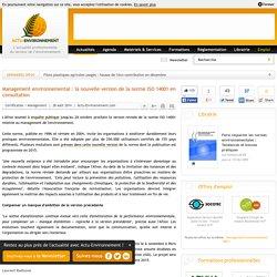 Management environnemental : la nouvelle version de la norme ISO 14001 en consultation