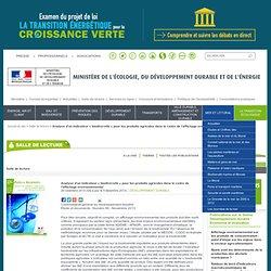 MEDDE 26/11/13 Analyse d'un indicateur « biodiversité » pour les produits agricoles dans le cadre de l'affichage environnemental