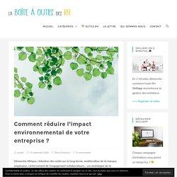 Comment réduire l'impact environnemental de votre entreprise ? - La Boîte à Outils des RH