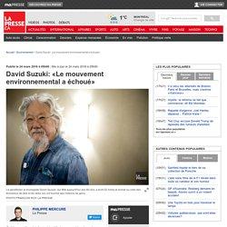 David Suzuki: «Le mouvement environnemental a échoué»