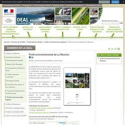 Profil environnemental de La Réunion - DEAL Réunion - Direction de l'Environnement, de l'Aménagement et du Logement de La Réunion