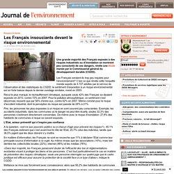 Les Français insouciants devant le risque environnemental - Journal de l'environnement
