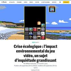 Crise écologique: l'impact environnemental du jeu vidéo, un sujet d'inquiétude grandissant