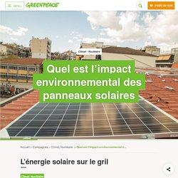 Quel est l'impact environnemental des panneaux solaires