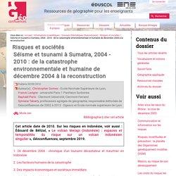 Séisme et tsunami à Sumatra, 2004 - 2010 : de la catastrophe environnementale et humaine de décembre 2004 à la reconstruction