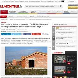 Les constructeurs-promoteurs LCA-FFB militent pour une réglementation environnementale « sage » - freemium - 20/10/16