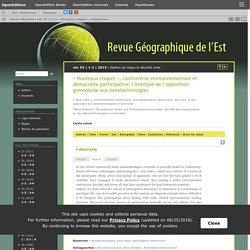 REVUE GEOGRAPHIQUE DE L EST - 2013 - « Nouveaux risques », controverse environnementale et démocratie participative: l'exemple de l'opposition grenobloise aux nanotechnologies
