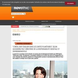 """""""L'Oréal doit évoluer dans les limites planétaires"""", selon Alexandra Palt, directrice de la Responsabilité sociétale et environnementale"""
