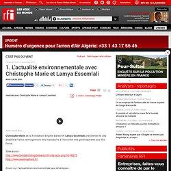 1. L'actualité environnementale avec Christophe Marie et Lamya Essemlali