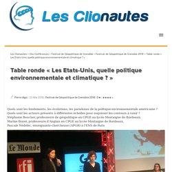 Table ronde « Les Etats-Unis, quelle politique environnementale et climatique ? »