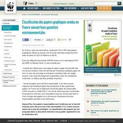 Classification des papiers graphiques vendus en France suivant leurs garanties environnementales