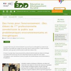 Des livres pour l'environnement : Des élèves de 1re professionnelle sensibilisent le public aux problématiques environnementales et énergétiques