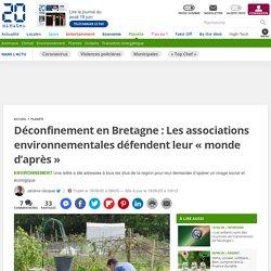 Déconfinement en Bretagne: Les associations environnementales défendent leur «monde d'après»...
