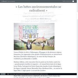 «Les luttes environnementales se radicalisent»